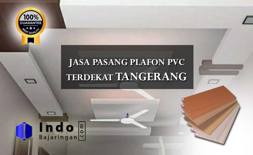 Harga Plafon PVC Terpasang Tangerang Terdekat